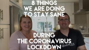 Stay Sane During The Coronavirus Quarantine